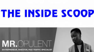 The Inside Scoop - Opulent Mr