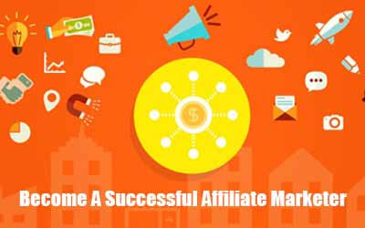 Become A Successful Affiliate Marketer - Get Started In Affiliate Marketing Fast